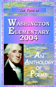 The Voice of Washington Elementary 2004 ebook by Charles, Anya
