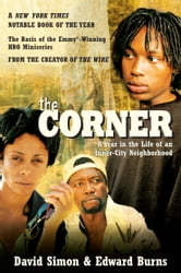 The Corner - A Year in the Life of an Inner-City Neighborhood ebook by David Simon,Edward Burns