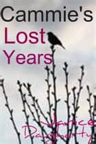 Cammie's Lost Years ebook by Janice Daugharty