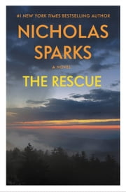 The Rescue ebook by Nicholas Sparks