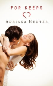 For Keeps (BBW New Adult Erotic Romance) ebook by Adriana Hunter