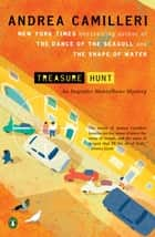 Treasure Hunt ebook by Andrea Camilleri, Stephen Sartarelli