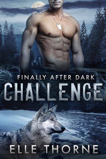 Challenge - Shifters Forever Worlds ebook by Elle Thorne
