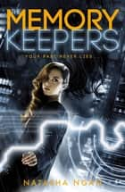 The Memory Keepers ebook by Natasha Ngan
