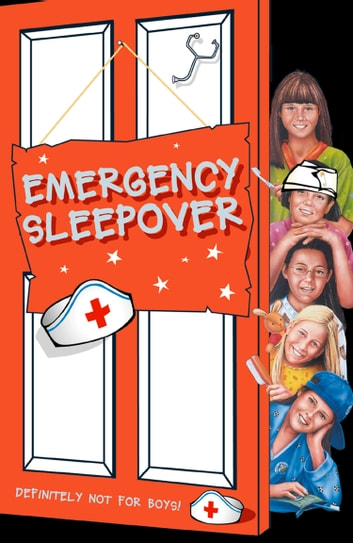 Emergency Sleepover (The Sleepover Club, Book 29) ebook by Fiona Cummings