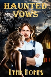 Haunted Vows ebook by Lynn Hones