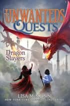 Dragon Slayers ebook by Lisa McMann