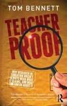Teacher Proof ebook by Tom Bennett