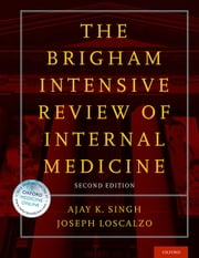 Brigham Intensive Review of Internal Medicine ebook by Ajay K. Singh,Joseph Loscalzo