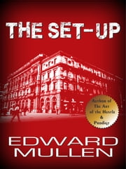 The Set-Up ebook by Edward Mullen