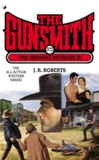 The Gunsmith #372 ebook by J. R. Roberts