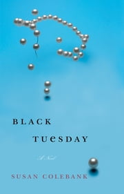 Black Tuesday ebook by Susan Colebank