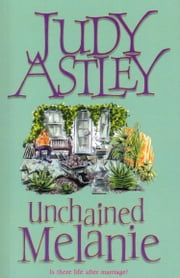 Unchained Melanie ebook by Judy Astley