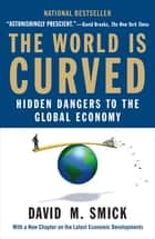 The World Is Curved ebook by David M. Smick