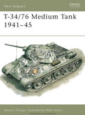 T-34/76 Medium Tank 1941?45 ebook by Steven J. Zaloga