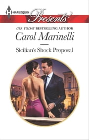 Sicilian's Shock Proposal ebook by Carol Marinelli