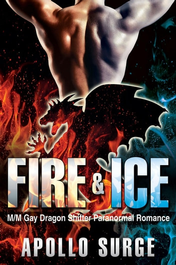 Fire & Ice ebook by Apollo Surge