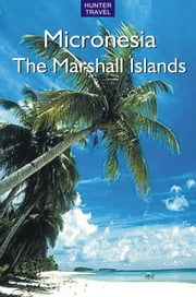 Micronesia - The Marshall Islands ebook by Thomas  Booth
