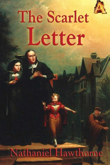 the tragedy of dimmesdale in the scarlet letter by nathaniel hawthorne Nathaniel hawthorne's 'the scarlet letter' is a representation of aristotle's definition of tragedy as arthur dimmesdale the tragic hero, experiences the elements of tragedy through a.