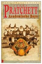 Academische Boys ebook by Venugopalan Ittekot, Terry Pratchett