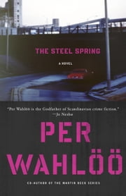 The Steel Spring ebook by Per Wahloo