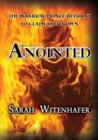 Anointed ebook by Sarah Witenhafer
