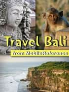 Travel Bali Indonesia (Mobi Travel) ebook by