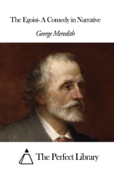 The Egoist- A Comedy in Narrative ebook by George Meredith