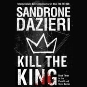 Kill the King audiobook by Sandrone Dazieri