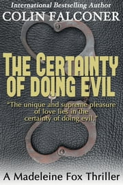The Certainty of Doing Evil ebook by Colin Falconer