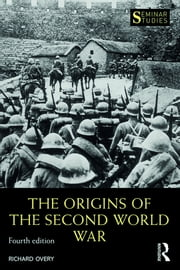 The Origins of the Second World War ebook by Richard Overy
