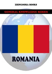 Romania ebook by Zhingoora Books