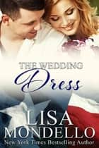 The Wedding Dress - The Inheritance Series ebook by Lisa Mondello