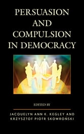 Persuasion and Compulsion in Democracy ebook by