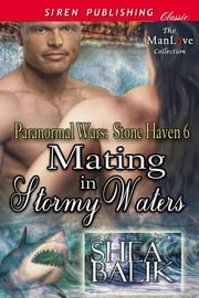 Mating in Stormy Waters ebook by Shea Balik