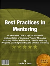 Best Practices in Mentoring ebook by Lucille J. Perez