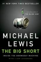 The Big Short: Inside the Doomsday Machine eBook von Michael Lewis