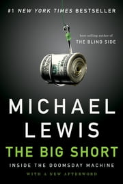 The Big Short: Inside the Doomsday Machine ebook by Kobo.Web.Store.Products.Fields.ContributorFieldViewModel
