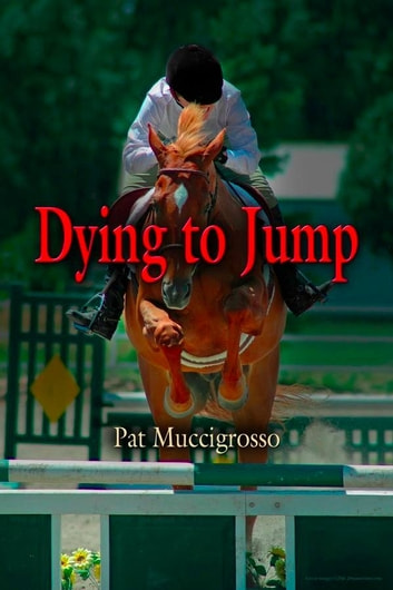 Dying to Jump ebook by Pat Muccigrosso