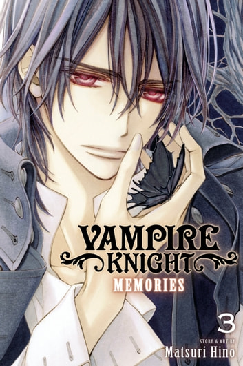 Vampire Knight: Memories, Vol. 3 eBook by Matsuri Hino