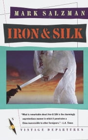 Iron and Silk ebook by Mark Salzman