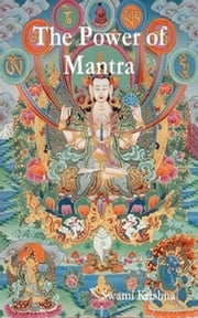 The Power of Mantra ebook by Swami Krishna