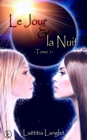 Le jour et la nuit ebook by Kobo.Web.Store.Products.Fields.ContributorFieldViewModel