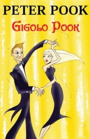 Gigolo Pook ebook by Peter Pook