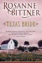 Texas Bride ebook by Rosanne Bittner