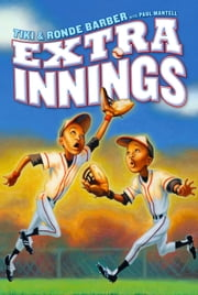 Extra Innings eBook by Tiki Barber, Ronde Barber, Paul Mantell