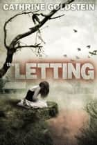 The Letting ebooks by Cathrine  Goldstein