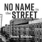 No Name in the Street audiobook by James Baldwin, Kevin Kenerly
