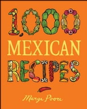 1,000 Mexican Recipes ebook by Marge Poore