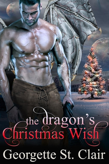 The Dragon's Christmas Wish ebook by Georgette St. Clair